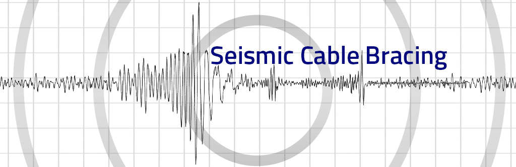 seismic cable bracing